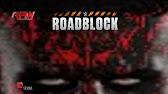 YWE Roadblock