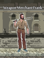 Weapon Merchant Frank
