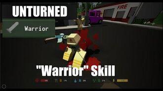 Unturned Warrior Skill - CrafterLegend
