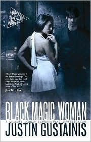 Black Magic Woman (Quincey Morris -1) by Justin Gustainis