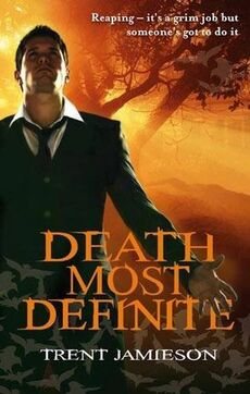Death Most Definite (Death Works Trilogy -1) by Trent Jamieson