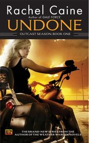 Undone (Outcast Season -1) by Rachel Caine