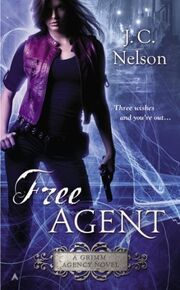 Free Agent (Grimm Agency -1) by J.C. Nelson