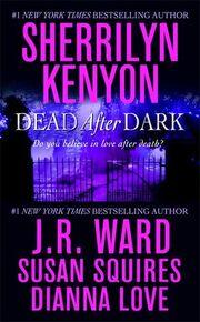 Dead After Dark (2008) by Sherrilyn Kenyon