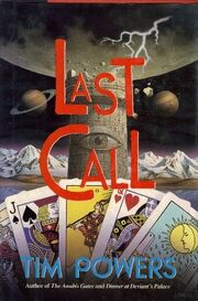 Last Call (Fault Lines -1) by Tim Powers 2