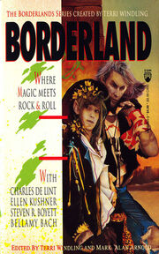 Borderland- Where Magic Meets Rock & Roll (Borderland -1) by Terri Windling-reprint