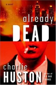 Already Dead (Joe Pitt, -1) by Charlie Huston