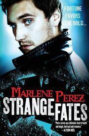 Strange Fates (Nyx Fortuna -1) by Marlene Perez