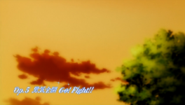 Op.5 Otokogi Zenkai Go! Fight!!