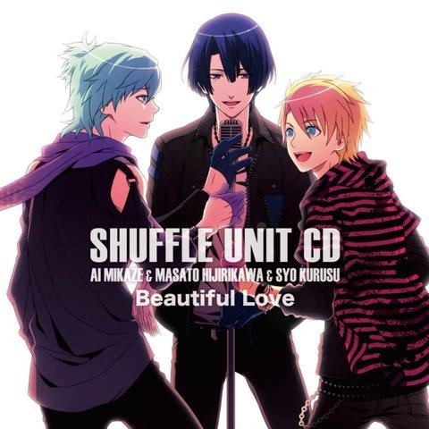 Beautiful Love - Mikaze Ai, Hijirikawa Masato, & Kurusu Syo