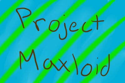 Project Maxloid