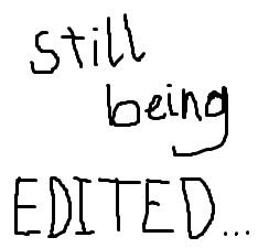 File:Still being EDITED.jpg