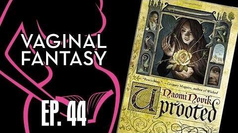 Vaginal Fantasy 44 Uprooted