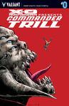 X-O Manowar Commander Trill Vol 1 0