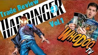 Where to start with Valiant Comics 1 - Harbinger Vol.1 TPB Review