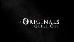 TheOriginalsQuickCut