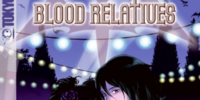 Blood Relatives: Volume III