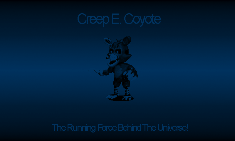 Creep_E._Coyote_Loading_Screen.png