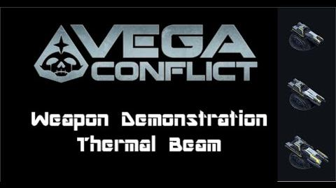 VEGA Conflict Thermal Beam Weapon Demonstration
