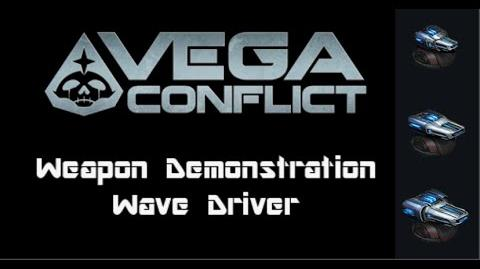 VEGA Conflict Wave Driver Weapon Demonstration