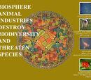 BIOSPHERE: Animal industries destroy biodiversity and threaten species