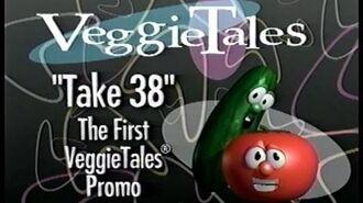 VeggieTales Promo- Take 38