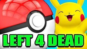 Left 4 Dead POKEMON Mod! (L4D 2)