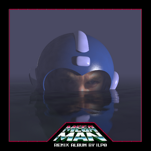 Ilp0 - Mega Man Remix Album by ilp0