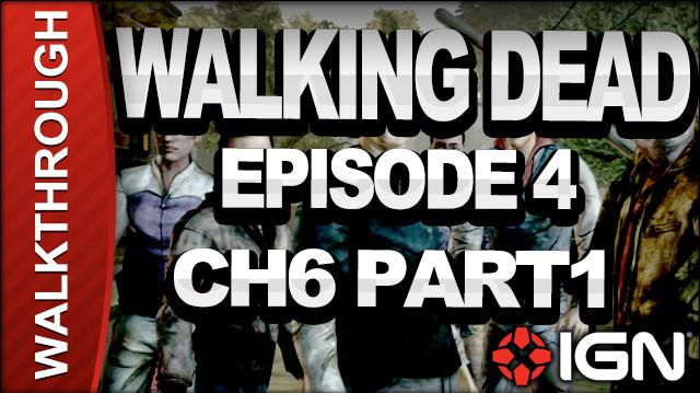 *SPOILERS* The Walking Dead The Game - Episode 4 Around Every Corner - Chapter 6 Part 1 - Walkthrough