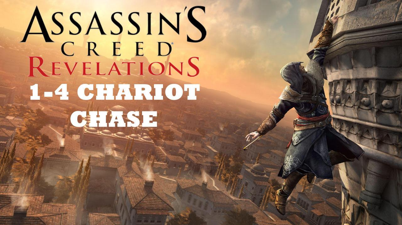 Assassin's Creed Revelations- (1-4) Chariot Chase