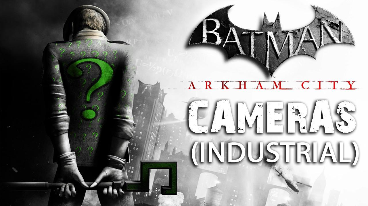 Batman Arkham City - Industrial District Cameras