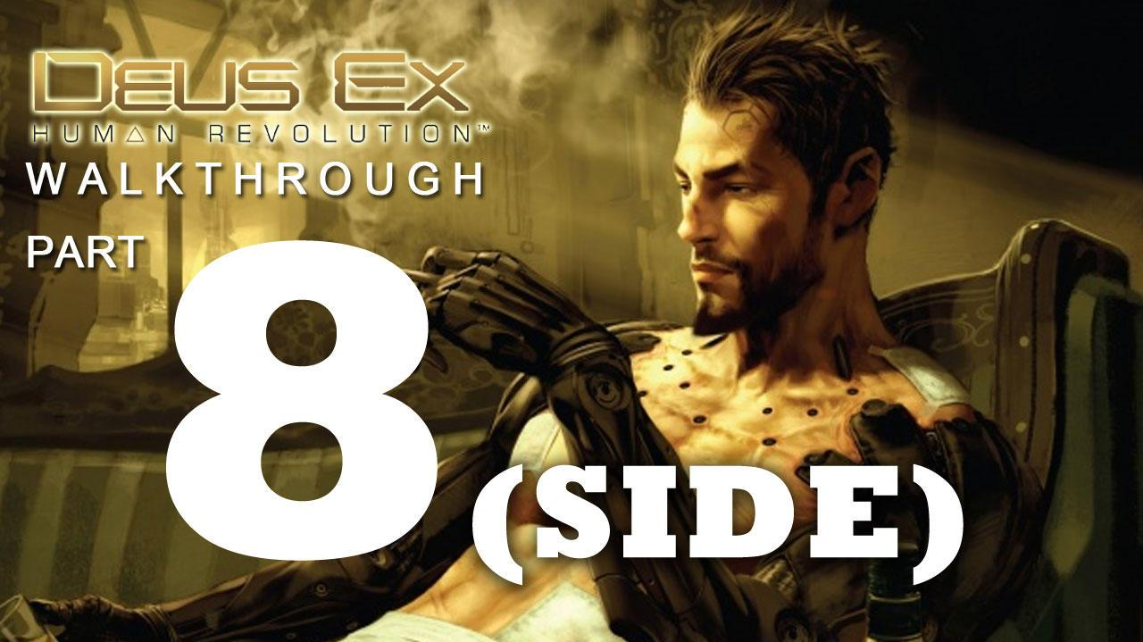 Deus Ex Human Revolution Walkthrough Part 8 - Motherly Ties Side