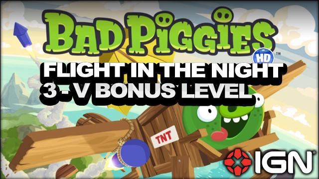 Bad Piggies Flight in the Night Bonus Level 3-v 3-Star Walkthrough