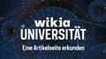 Wikia-Universität - Eine Artikelseite erkunden