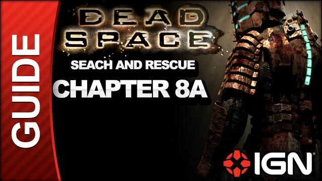 Dead Space - Search and Rescue - Chapter 8A