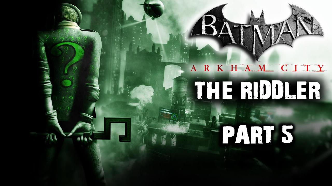 Batman Arkham City - Riddler Side Quest (Part 5)
