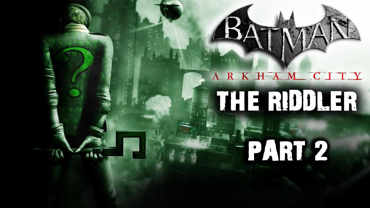 Batman Arkham City - Riddler Side Quest (Part 2)