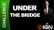 Hitman Absolution Challenge Guide - Dexter Industries Under the Bridge