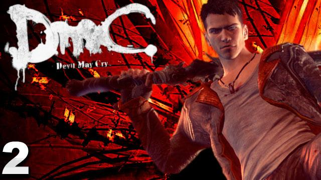 DMC Devil May Cry Walkthrough Part 2 Home Truths (W Commentary)