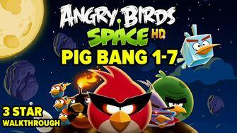 Angry Birds Space Pig Bang Level 1-7 3-Star Walkthrough