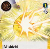 Mishield