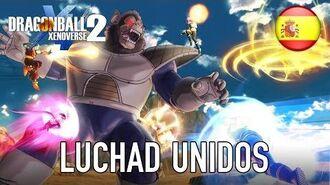 Dragon Ball Xenoverse 2 - PC PS4 XB1 - Luchad Unidos (Gamescom Trailer) (Spanish)