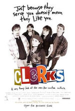 215px-Clerks movie poster; Just because they serve you --- -1-