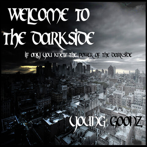 File:Young Goonz Welcome To The Darkside-front-large.jpg