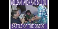 William, Andy, and Bill in Battle of Oreos
