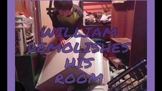 WILLIAM DEMOLISHES HIS ROOM!!!