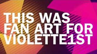 Fanart for VIolette1st