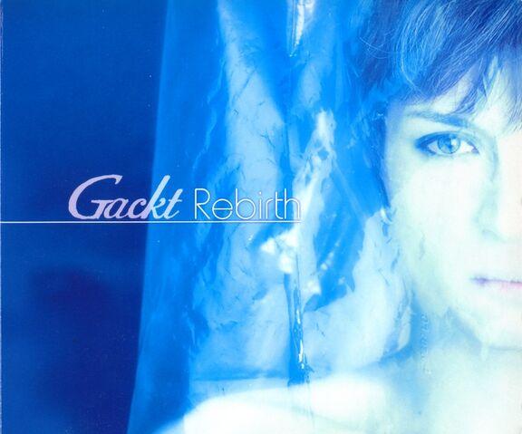 File:Gackt Rebirth.jpg
