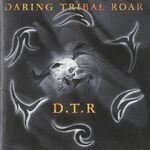 DARING TRIBAL ROAR