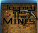 Journey Into the Mines
